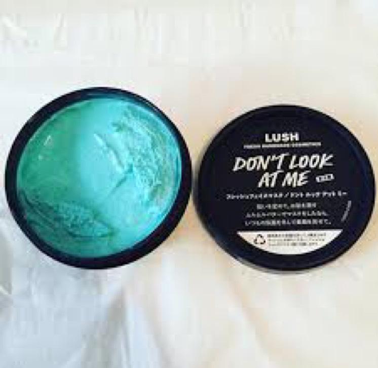 「LUSH Don't look at me」  お金がある時は上のロゼッタではなくこちらを使います!  お風呂上がり後顔全体に塗り10分くらい放置してくるくると肌の上で滑らせながら洗い流します
